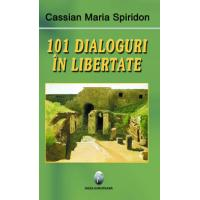 101 dialoguri in libertate (vol.I)