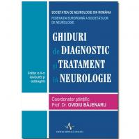 GHIDURI DE DIAGNOSTIC SI TRATAMENT IN NEUROLOGIE - EDITIA A 2-A