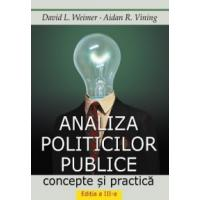 ANALIZA POLITICILOR PUBLICE: concepte si practica