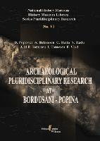 Archeological Pluridisciplinary Research at Bordusani-Popina