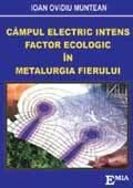 CAMPUL ELECTRIC INTENS, FACTOR ECOLOGIC IN METALURGIA FIERULUI