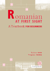 ROMANIAN AT FIRST SIGHT. A Textbook for Beginners