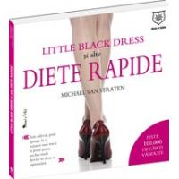 LITTLE BLACK DRESS SI ALTE DIETE RAPIDE