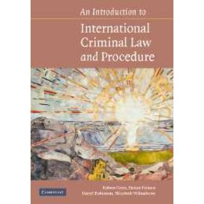 An Introduction to International Criminal Law and Procedure