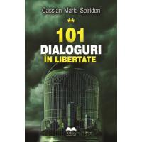 101 dialoguri in libertate (vol. 2)