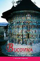 Bucovina, a Travel Guide to Romania's Region of Painted Monasteries