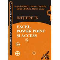 INITIERE IN EXCEL, POWERPOINT SI ACCESS